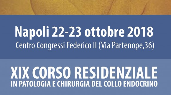 XIX Corso residenziale in patologia e chirurgia del collo endocrino