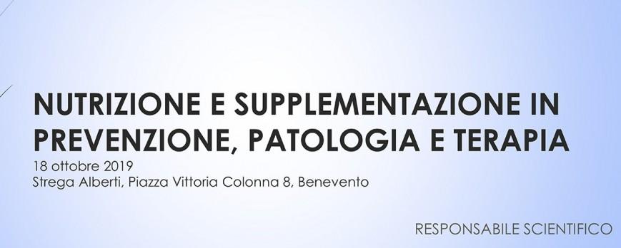 Nutrizione e supplementazione in prevenzione patologia e terapia