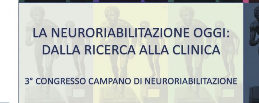 La Neuroriabilitazione oggi: dalla ricerca alla clinica