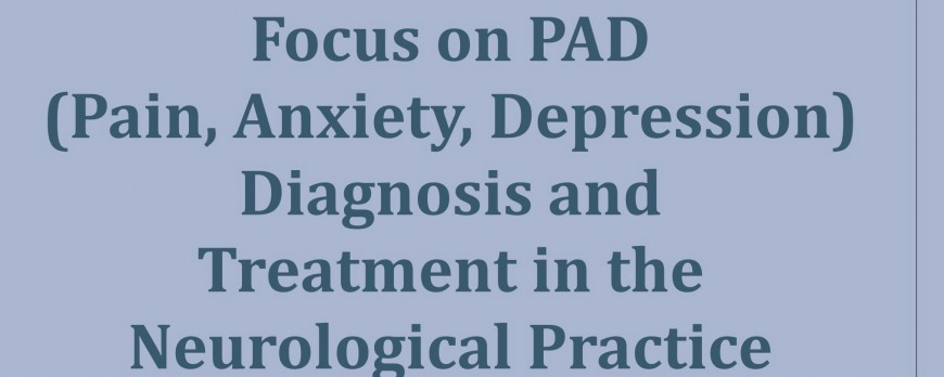 Focus on PAD (Pain, Anxiety, Depression)